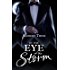 In the Eye of the Storm (Storm and Silence Saga Book 2)