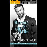 Marrying Mr. Write: A Standalone Sweet Romance (A Sweet Billionaire Romance Book 1)