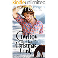 A Cowboy and his Christmas Crush: A Johnson