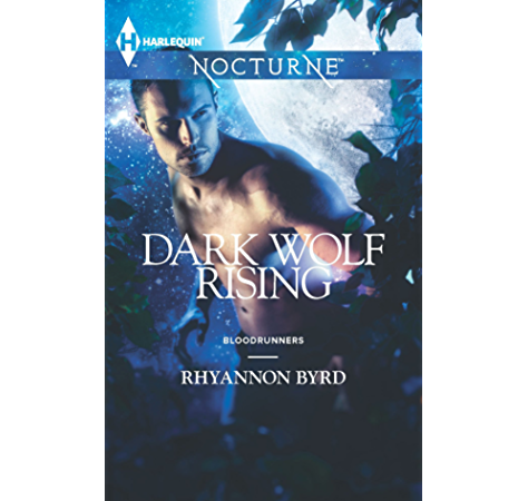 Dark Wolf Rising Bloodrunners Book 4 Kindle Edition By Byrd Rhyannon Paranormal Romance Kindle Ebooks Amazon Com
