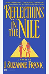 Reflections in the Nile Kindle Edition