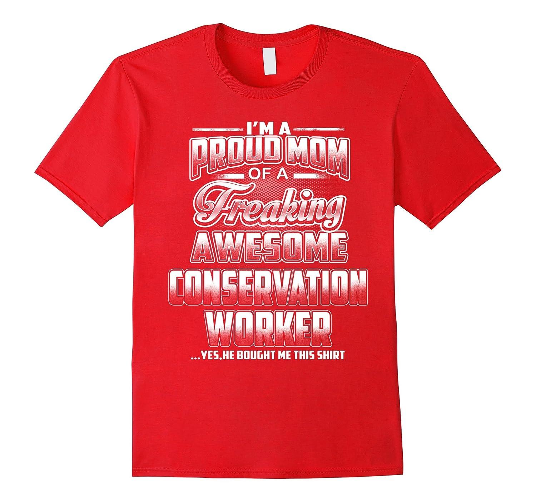 Conservation Worker Mom T-shirt-Art