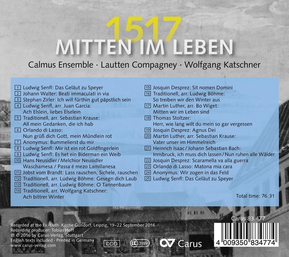 Mitten Im Leben 1517 500 Jahre Reformation Calmus Ensemble