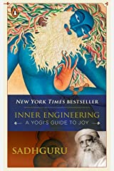 Inner Engineering: A Yogi's Guide to Joy Kindle Edition