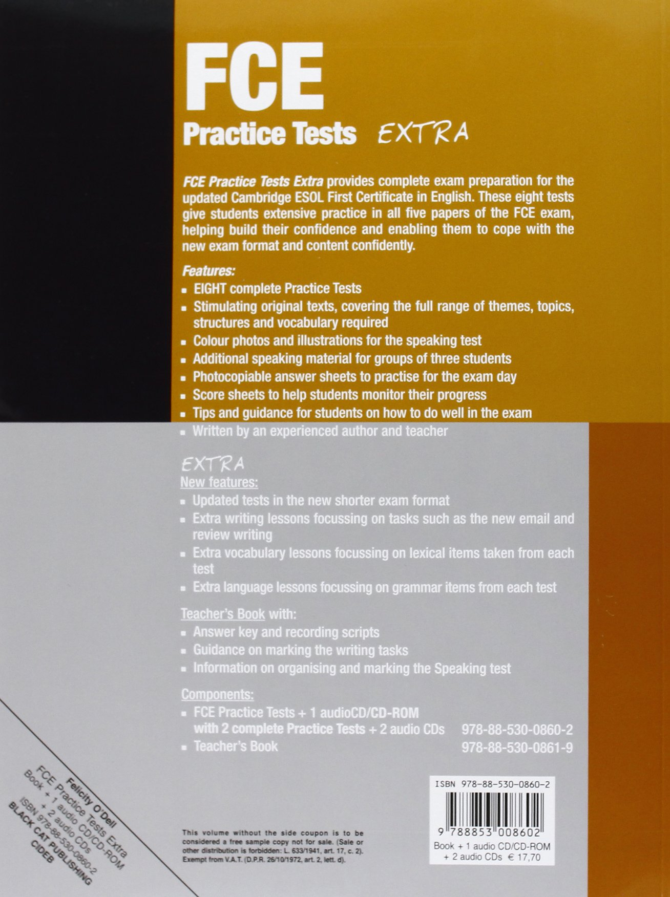 Fce practice tests extra eight practice tests for the cambridge esol first certificate in english with cdrom and cd audio felicity o dell