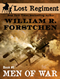 Men of War (The Lost Regiment series Book 8)