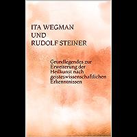 Grundlegendes zur Erweiterung der Heilkunst nach geisteswissenschaftlichen Erkenntnissen (German Edition)