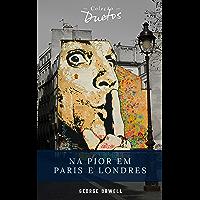 Na Pior em Paris e Londres (Coleção Duetos)