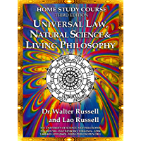 HOME STUDY E-COURSE - THIRD EDITION: on UNIVERSAL LAW, NATURAL SCIENCE AND LIVING PHILOSOPHY