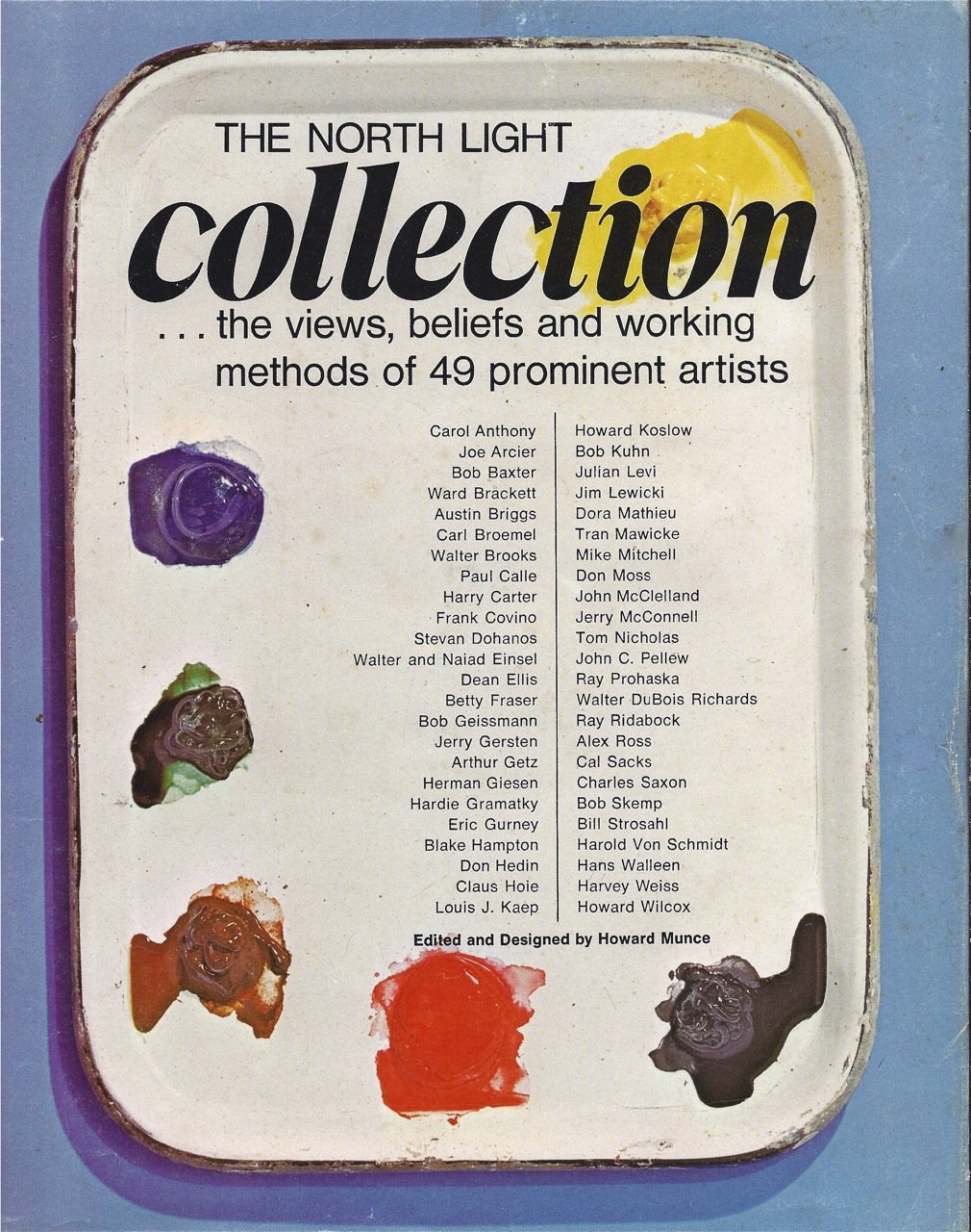 The North Light Collection: The Views, Beliefs and Working Methods of 49 Prominent Artists