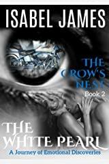 The Crow's Nest (The White Pearl Book 2) Kindle Edition