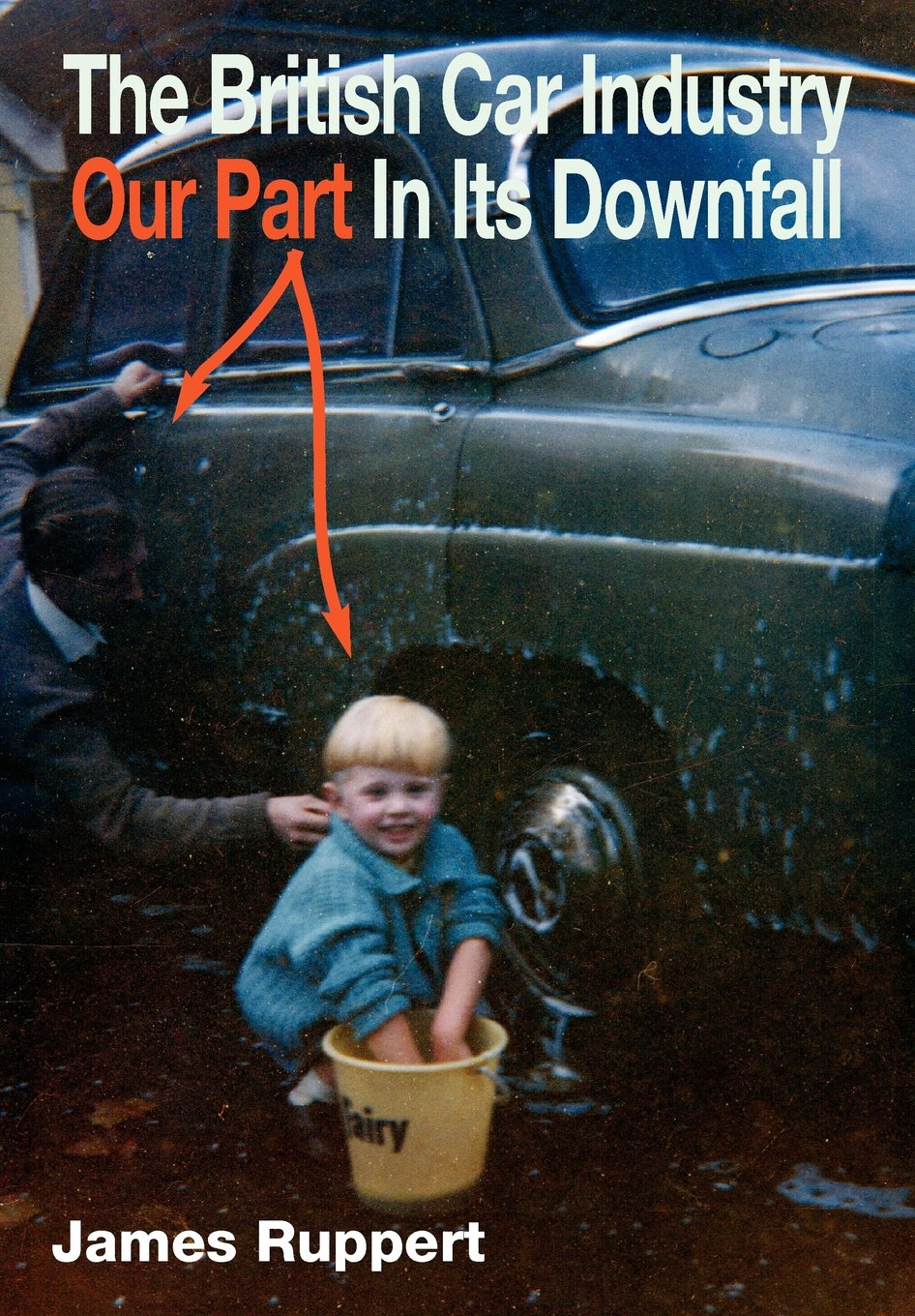 Download The British Car Industry: Our Part in Its Downfall PDF
