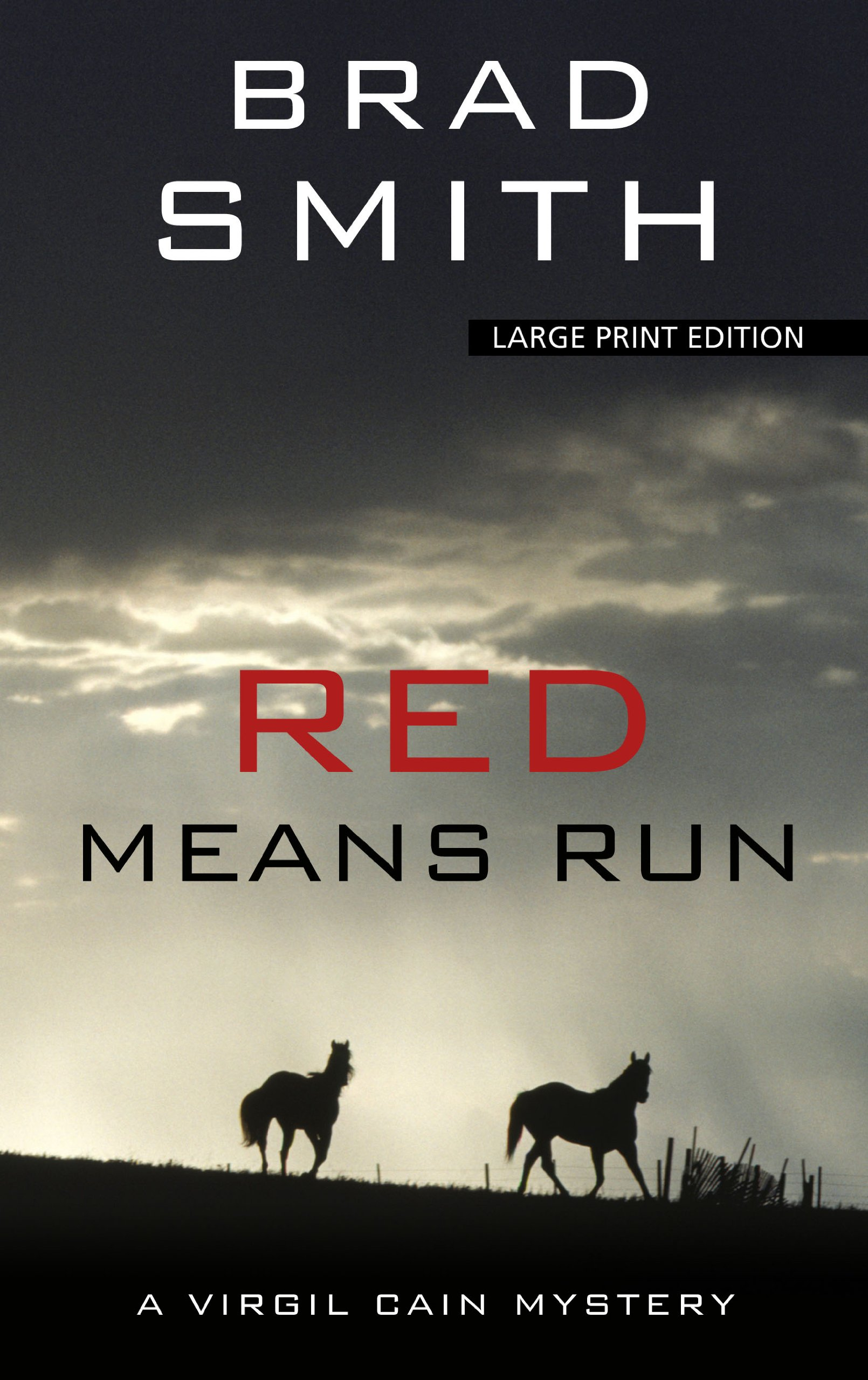 Red Means Run (Thorndike Press Large Print Crime Scene: Virgil Cain) pdf
