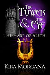 The Harp of Aleth (The Tower and The Eye Book 4) Kindle Edition