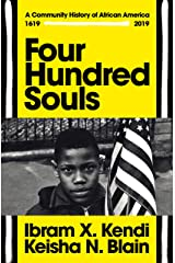 Four Hundred Souls: A Community History of African America 1619-2019 Kindle Edition