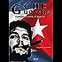 Che Guevara: il pensiero, la storia, la leggenda (Biesse)