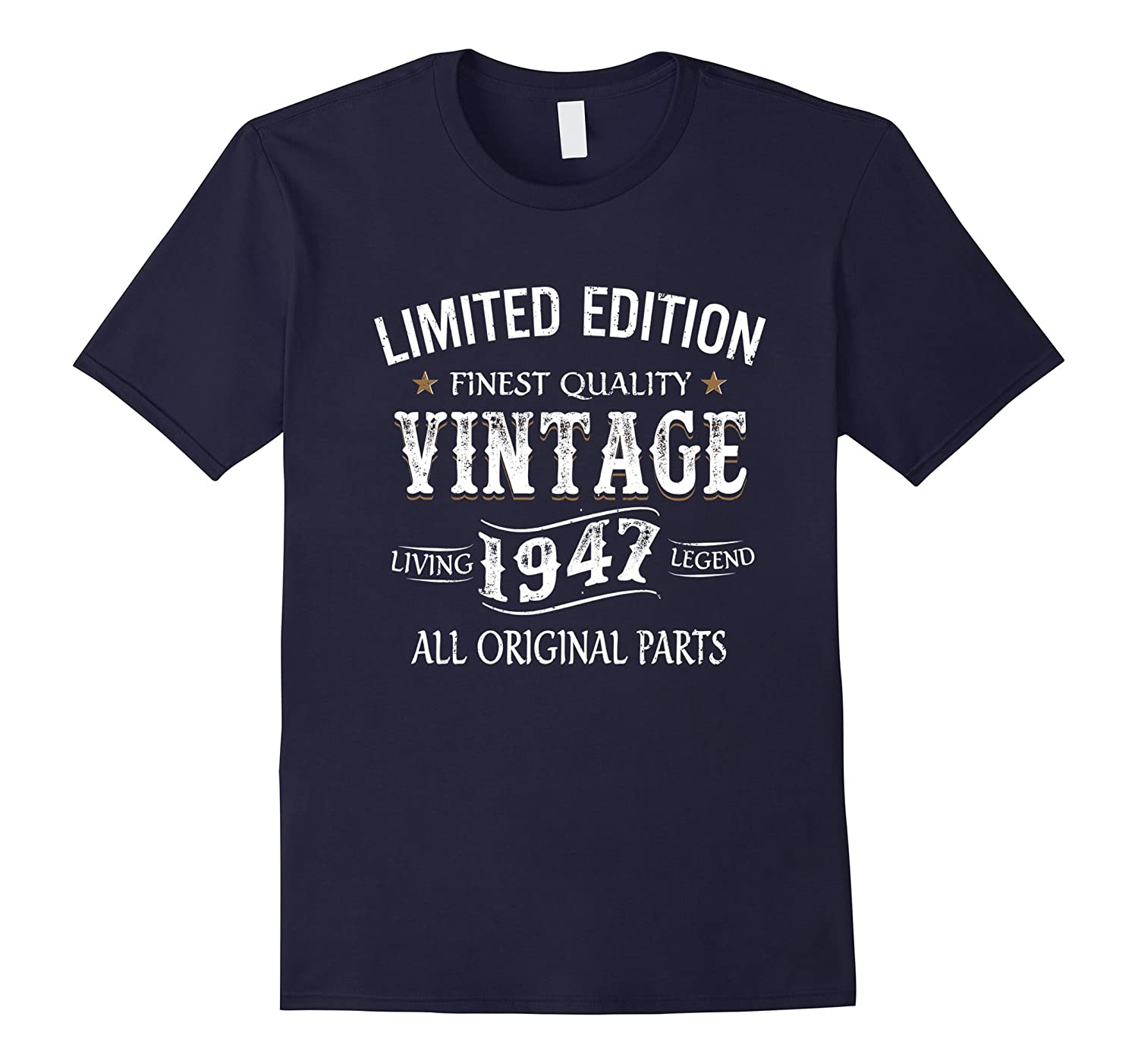 1947 T Shirt 70th Birthday Gifts 70 Year Old B Day Present TD