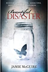 Beautiful Disaster: A Novel Kindle Edition