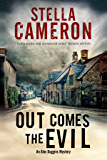Out Comes the Evil: A Cotswold murder mystery (An Alex Duggins Mystery)