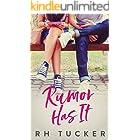 Rumor Has It (Rumor Has It Series Book 1)