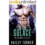 In the Solace (Metahuman Files Book 6)