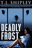 Deadly Frost