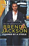 Claimed by a Steele: A Sexy Contemporary Billionaire Romance (Forged of Steele)