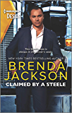 Claimed by a Steele: A Sexy Contemporary Billionaire Romance (Forged of Steele Book 13)