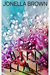 Wild Love Kindle Edition