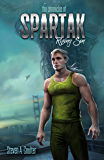 The Chronicles of Spartak: Rising Son