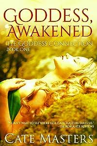 Goddess, Awakened (The Goddess Connection)