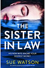 The Sister-in-Law: An utterly gripping psychological thriller Kindle Edition