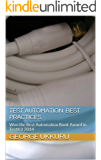 """Test Automation best practices: """"Won the Best Automation Book Award in TestKit 2014"""" (English Edition)"""