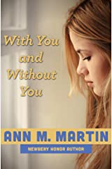 With You and Without You Kindle Edition