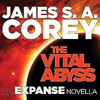 The Vital Abyss: An Expanse Novella