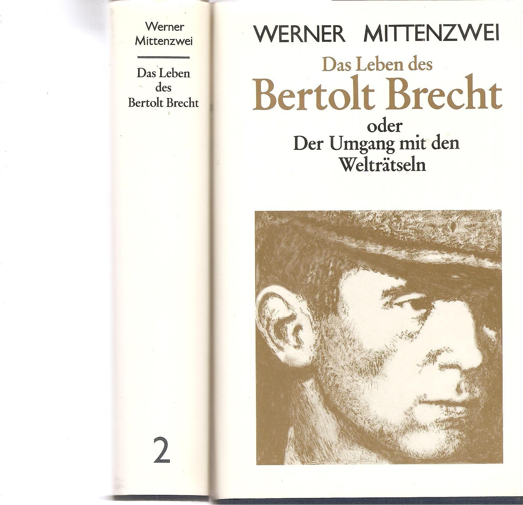 Das Leben Des Bertolt Brecht Oder Der Umgang Mit Den Welträtseln