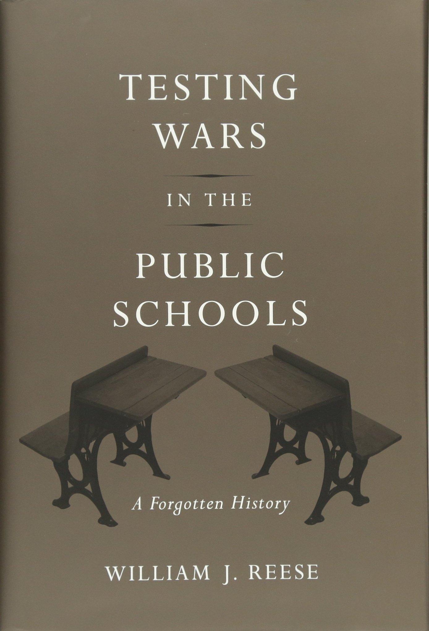 Testing Wars Public Schools Forgotten product image