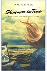 Shimmer in Time (Love, Faith & Hope Book 2) Kindle Edition