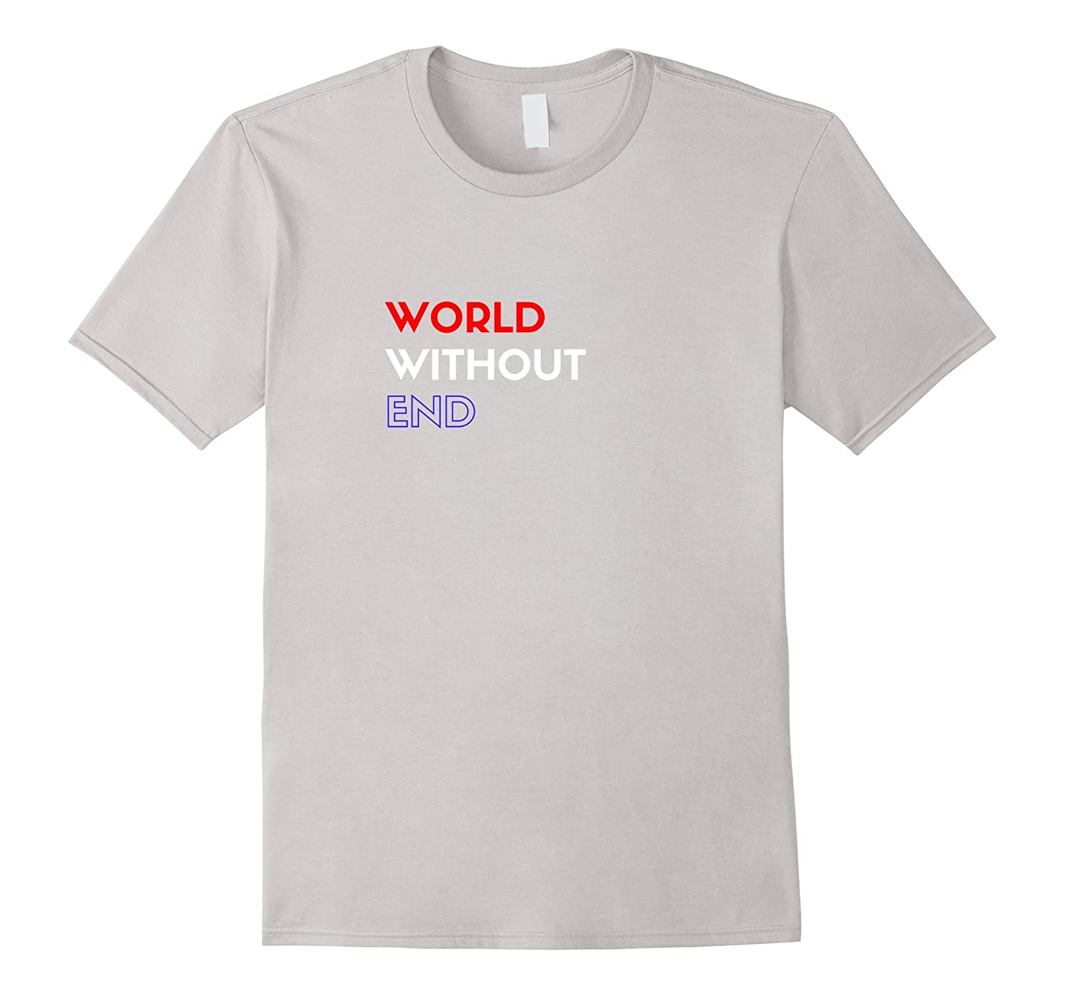 World Without End Design T-Shirt-Vaci
