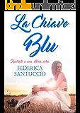 La chiave blu: Ispirato a una storia vera