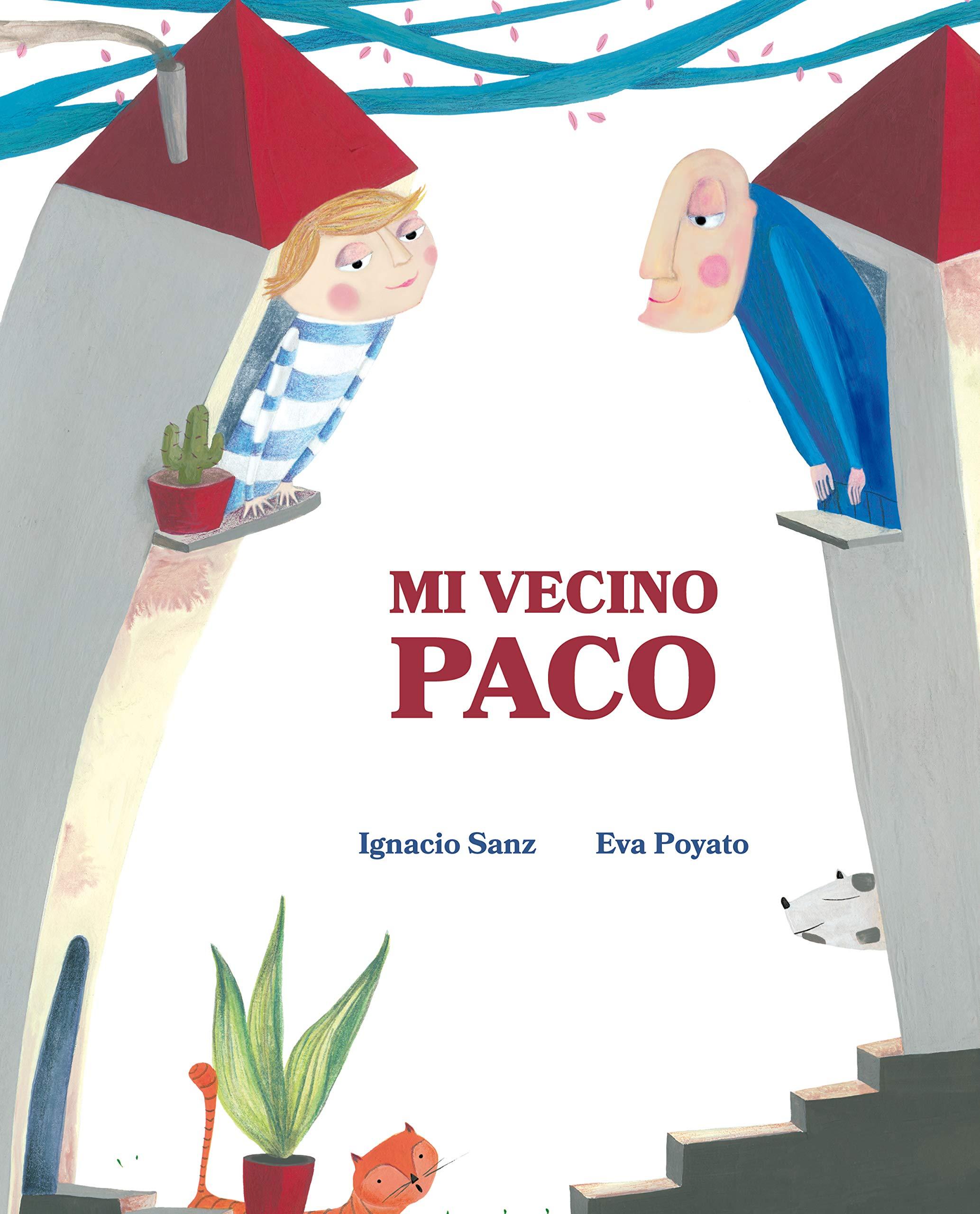 Mi vecino Paco - Finalistas Premios Estandarte 2020 a los mejores libros infantiles