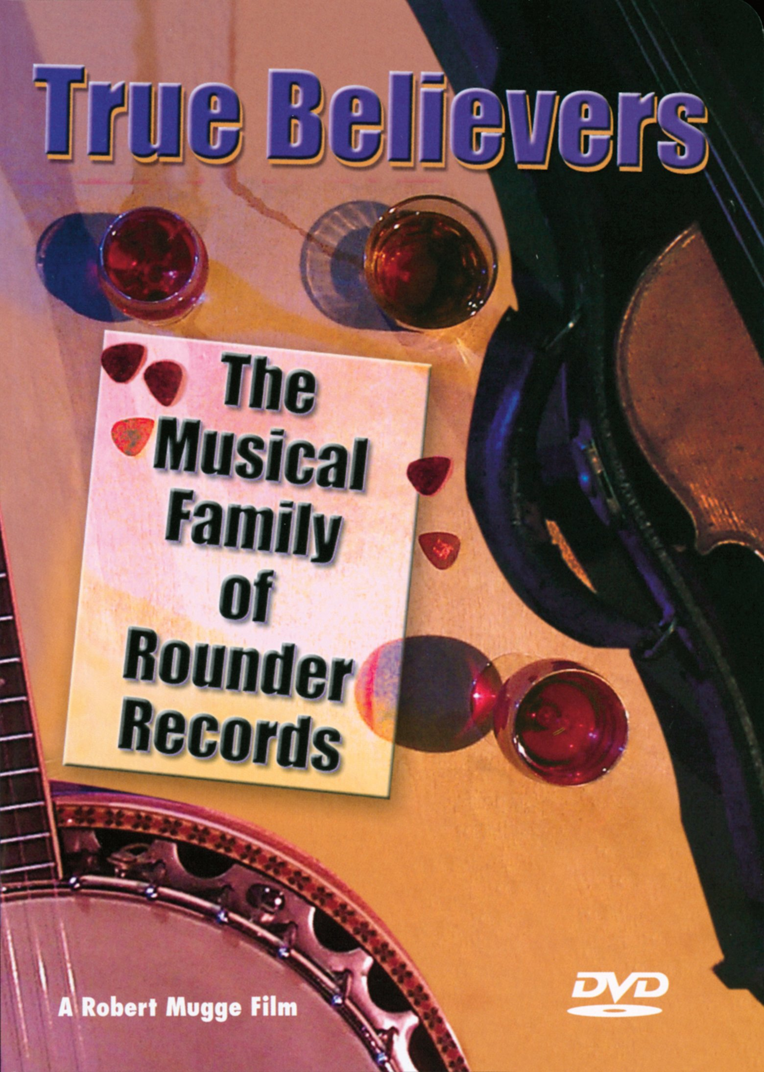 DVD : True Believers - Family Of Rounder Records (DVD)
