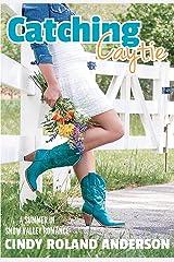 Catching Caytie: A Snow Valley Romance
