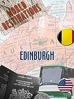 World Destinations - Edinburgh
