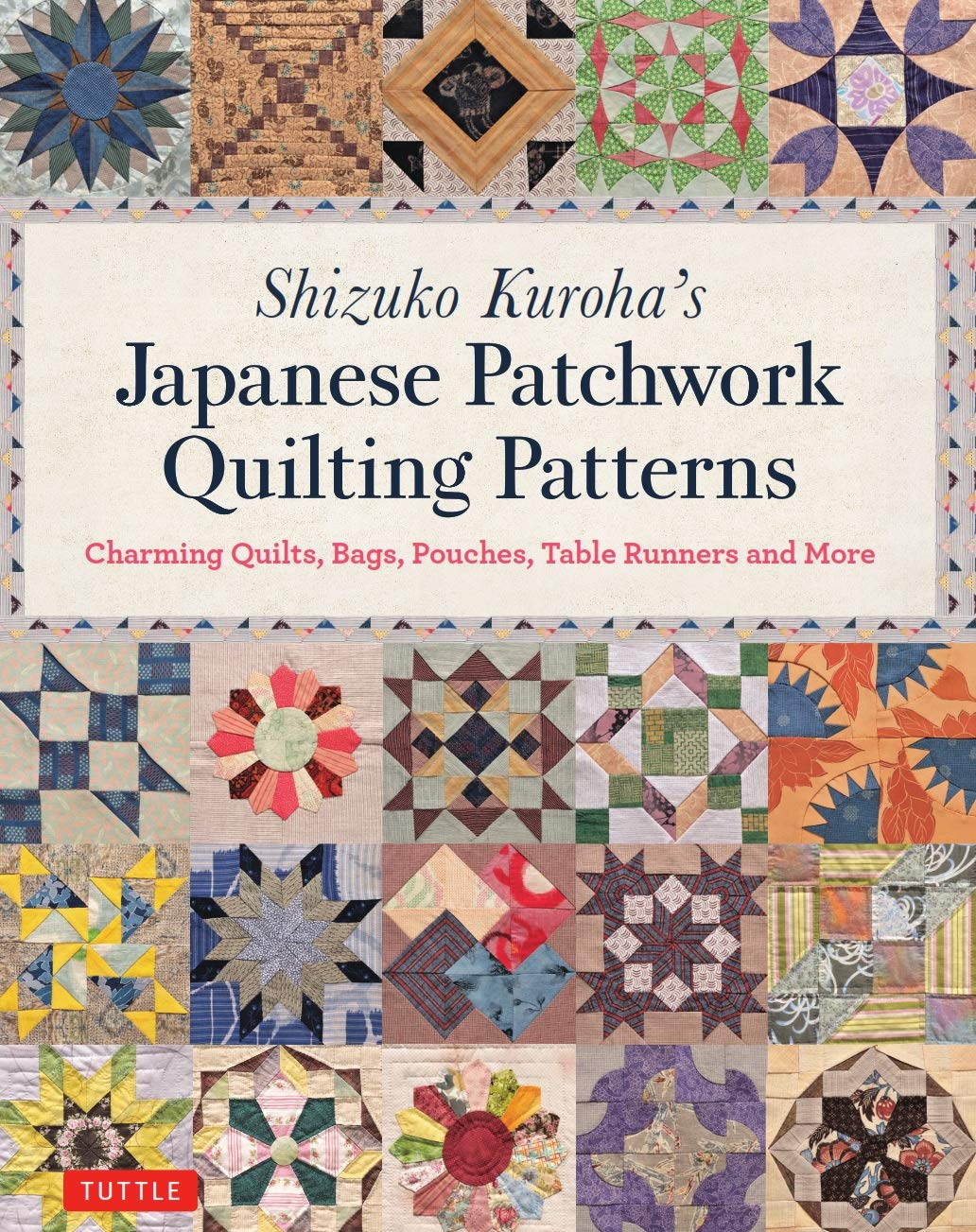 Amazon fr shizuko kurohas japanese patchwork quilting patterns charming quilts bags pouches table runners and more shizuko kuroha livres
