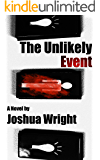 The Unlikely Event (The Unlikely Series Book 1)