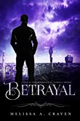 Betrayal: Immortals of Indriell (Book 5) Kindle Edition