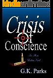 Crisis of Conscience (Alexis Parker Book 11)