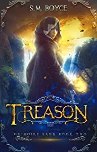 Treason: an Epic Fantasy Adventure (The Grimoire Saga Book 2)