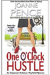 One O'Clock Hustle: An Inspector Rebecca Mayfield Mystery (Rebecca Mayfield Mysteries Book 1) Kindle Edition